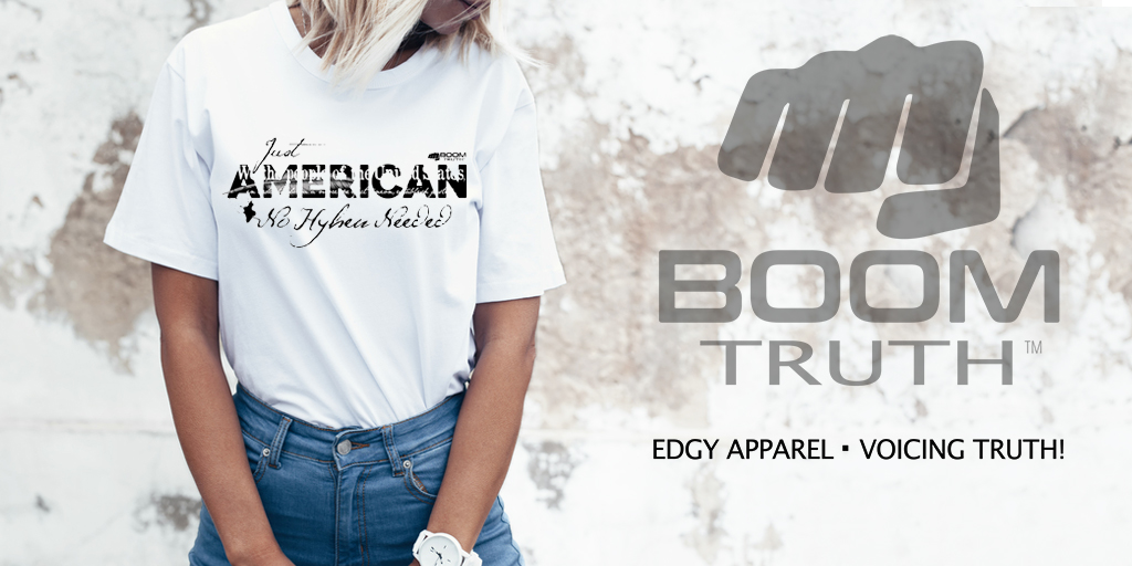 Just American No Hyphen Needed Tshirt - Boom Truth