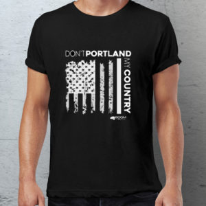 Portland Oregon Tshirt - Conservative Patriot