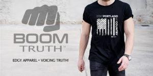 Don't Portland My Country - Boom Truth Tshirt